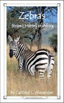 Zebras: Striped Horses of Africa
