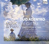 Once Upon a time: Music For Guitar & Piano