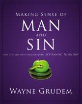 Making Sense of Man and Sin