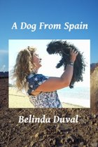 A Dog From Spain
