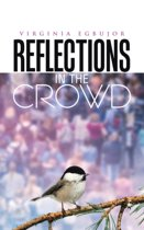 Reflections in the Crowd