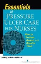 Essentials of Pressure Ulcer Care for Nurses