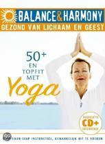 Balance & Harmony: 50+ En Topfit Met Yoga