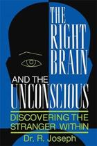 The Right Brain and the Unconscious