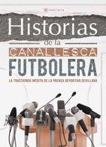 Historias de la Canallesca Futbolera