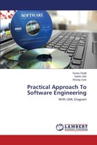 Practical Approach to Software Engineering