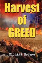Harvest of Greed