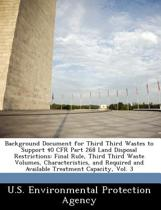 Background Document for Third Third Wastes to Support 40 Cfr Part 268 Land Disposal Restrictions