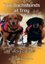 Two Dachshunds at Troy