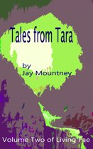 Tales from Tara: volume 2 in the series Living Fae