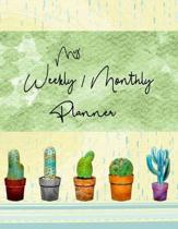 My Weekly / Monthly Planner: 2019 2020 Cactus Succulent Weekly Monthly Planner Blank Pages With Prompts Organizer Personal Agenda Appointment Calen