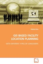 GIS Based Facility Location Planning