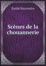 Scenes de La Chouannerie