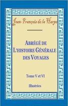 Abrégé de l'histoire générale des voyages Tome V et VI