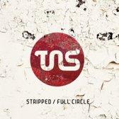 Stripped / Full Circle