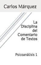La Disciplina del Comentario de Textos