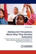 Adolescents' Perceptions about Ways They Develop Autonomy