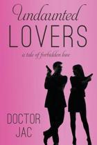Undaunted Lovers