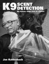 K9 Scent Detection