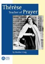 Thérèse - Teacher of Prayer