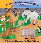 A Day at Mr. McDoogle's Zoo