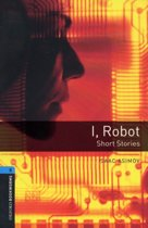 Oxford Bookworms Library 5: I Robot