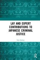 Lay and Expert Contributions to Japanese Criminal Justice