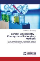 Clinical Biochemistry - Concepts and Laboratory Methods