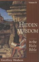 Hidden Wisdom in the Holy Bible, Volume 2