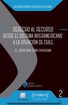 Derecho al Recurso desde el Sistema Interamericano a la situacion de Chile
