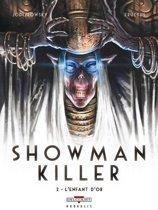 Showman killer 02. het gouden kind