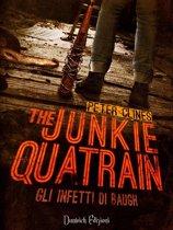 The Junkie Quatrain - Gli Infetti di Baugh