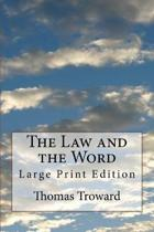 The Law and the Word: Large Print Edition