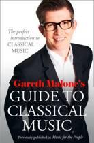 Gareth Malone's Guide to Classical Music