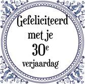 Verjaardag Tegeltje met Spreuk (30 jaar: Gefeliciteerd met je 30e verjaardag + cadeau verpakking & plakhanger