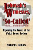 Jehovah's Witnesses, 'so-Called'