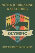 Notes Journaling & Sketching Olympic National Park WA