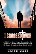I Crossed Over