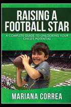 Raising a Football Star