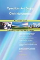 Operations and Supply Chain Management a Complete Guide