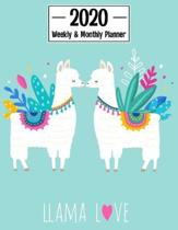 Llama Love 2020 Weekly & Monthly Planner: Calendar Schedule Organizer Agenda - Cute Blue Llama Cover - January 2020 through December 2020