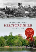 Hertfordshire Through Time