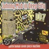 Johnny Mob In Deep City(Magnus Broo
