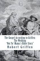 The Gospel According to Griffen