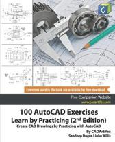 100 AutoCAD Exercises - Learn by Practicing (2nd Edition)