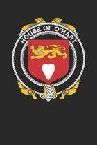 House of O'Hart: O'Hart Coat of Arms and Family Crest Notebook Journal (6 x 9 - 100 pages)