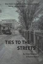 Ties to the Streets