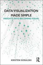 Data Visualization Made Simple