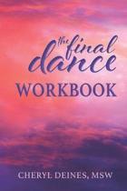 The Final Dance Workbook