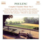Poulenc: Complete Chamber Music Vol 1